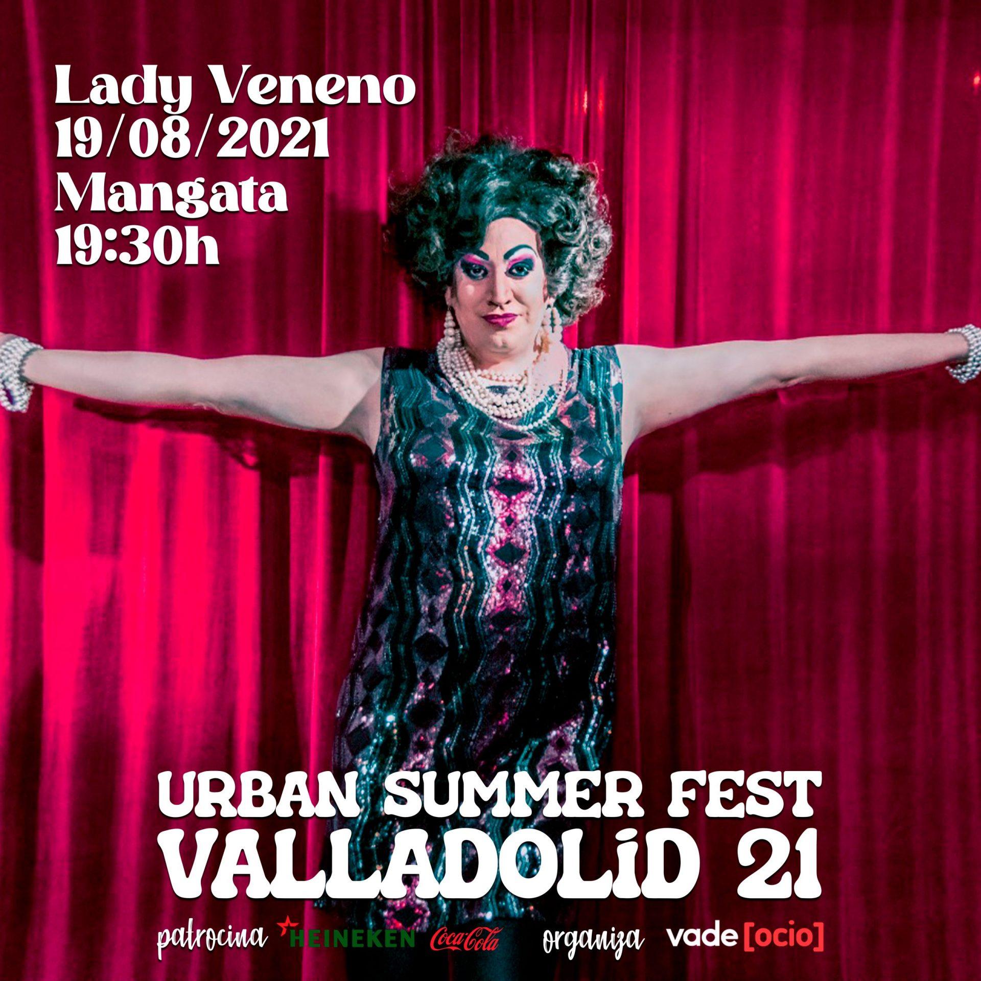 Lady Veneno #USFValladolid21