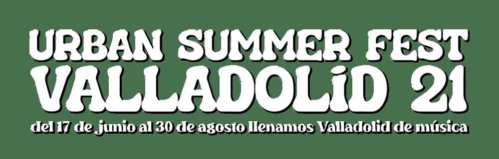 Urban Summer Fest Valladolid